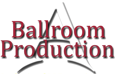 A Ballroom Production