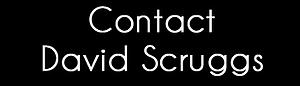 Contact David Scruggs